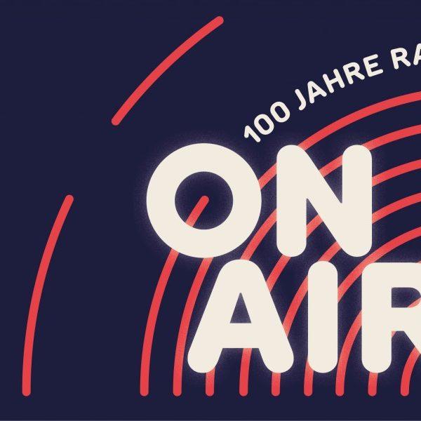 ON AIR. 100 Jahre Radio | Jubiläumsausstellung im Museum für Kommunikation Berlin